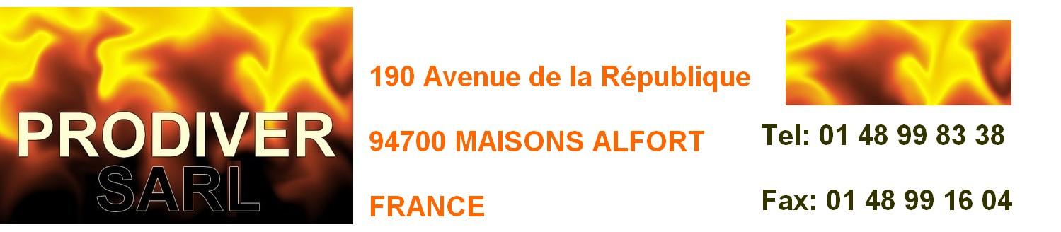 PRODIVER SARL 94700 MAISONS ALFORT